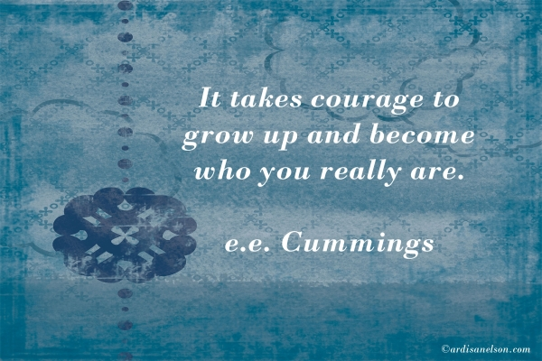 It takes courage